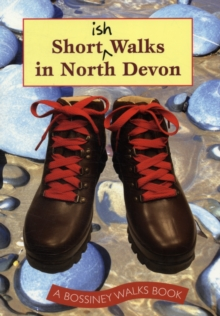 Shortish Walks in North Devon, Paperback Book