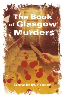 The Book of Glasgow Murders, Paperback / softback Book