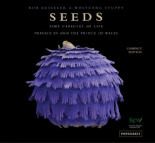 Seeds: Time Capsules of Life, Hardback Book