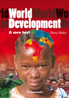 World Development : An Essential Text, Paperback Book