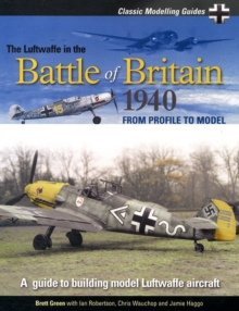 The Luftwaffe in the Battle of Britain 1940 : v. 1, Paperback Book