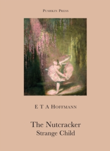 The Nutcracker and The Strange Child, Paperback / softback Book