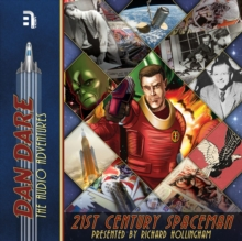 Dan Dare : 21st Century Spaceman, eAudiobook MP3 eaudioBook