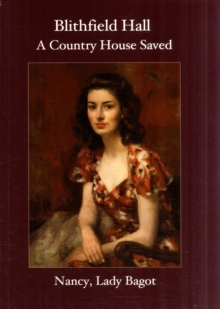Blithfield Hall : A Country House Saved, Paperback / softback Book