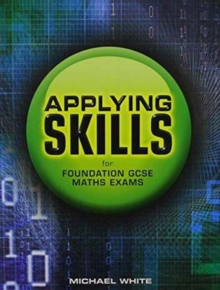 Applying Skills for Foundation GCSE Maths Exams, Paperback / softback Book