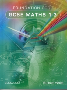 Foundation Core GCSE Maths 1-3, Paperback / softback Book