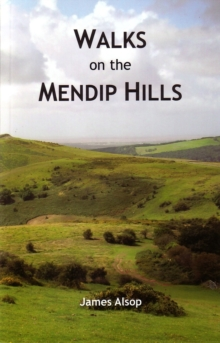 Walks on the Mendip Hills, Paperback Book