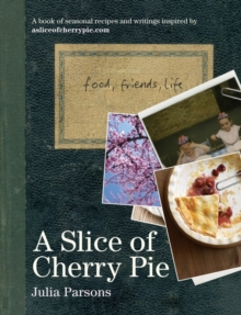 A Slice of Cherry Pie, Hardback Book