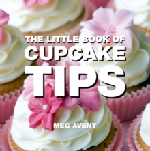 The Little Book of Cupcake Tips, Paperback Book