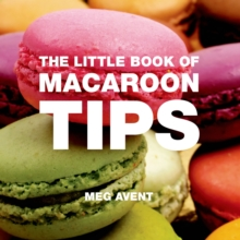 The Little Book of Macaroon Tips, Paperback Book