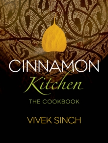 Cinnamon Kitchen : The Cookbook, Hardback Book