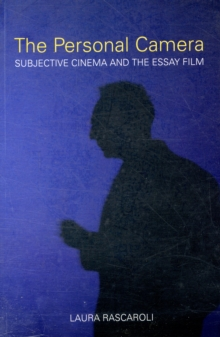 The Personal Camera - The Subjective Cinema and the Essay Film, Paperback Book