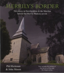 Merrily's Border : The Places in Herefordshire & the Marches Behind the Merrily Watkins Novels, Paperback Book