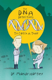 DNA Detectives : To Catch a Thief, Paperback Book