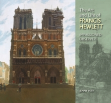 The Art and Life of Francis Hewlett, Hardback Book
