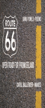 Route 66 : Open Road for Promiseland, Hardback Book