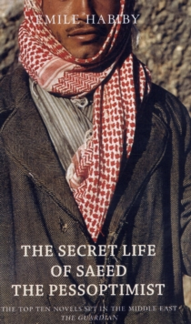 The Secret Life of Saeed the Pessoptimist, Paperback Book