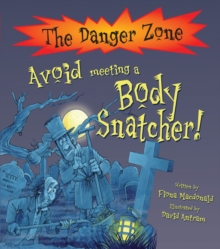 Avoid Meeting a Body Snatcher!, Paperback Book