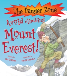 Avoid Climbing Mount Everest!, Paperback Book
