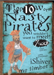 Nasty Pirates : You Wouldn't Want To Meet, Paperback Book