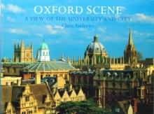 Oxford Scene : a View of the University and City, Paperback / softback Book