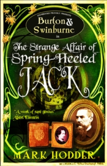 Burton and Swinburne in the Strange Affair of Spring Heeled Jack, Hardback Book