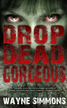 Drop Dead Gorgeous, Paperback Book