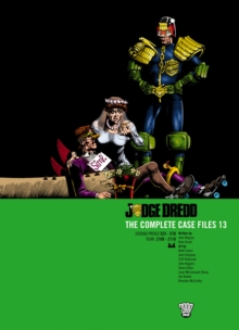 Judge Dredd : The Complete Case Files v. 13, Paperback Book