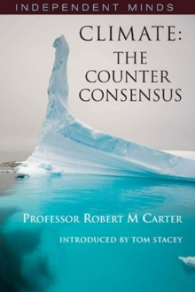 Climate: The Counter-consensus - a Scientist Speaks, Paperback Book
