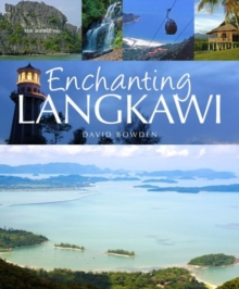 Enchanting Langkawi, Paperback / softback Book