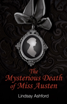 The Mysterious Death Of Miss Austen, Paperback Book