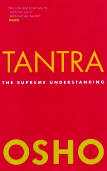 Tantra : The Supreme Understanding, Paperback Book