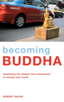 Becoming Buddha, Paperback / softback Book