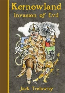 Kernowland 3 Invasion of Evil, Paperback Book