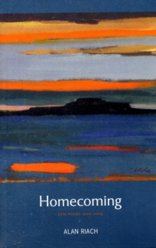 Homecoming : New Poems 2001-2009, Paperback Book