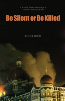 Be Silent or Be Killed, Paperback / softback Book