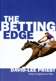 The Betting Edge : Joining the Two Per Cent of Profitable Gamblers, Paperback Book