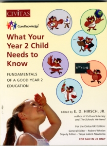 What Your Year 2 Child Needs to Know : Fundamentals of a Good Year 2 Education, Paperback Book