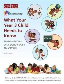 What Your Year 3 Child Needs to Know : Fundamentals of a Good Year 3 Education, Paperback / softback Book