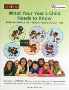 What your year 5 child needs to know : Fundamentals of a good year 5 education, Paperback Book