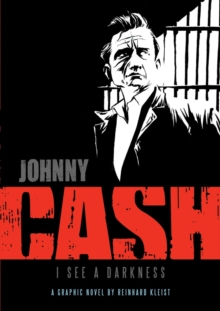 Johnny Cash: I See a Darkness, Paperback Book
