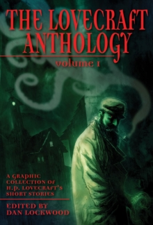 Lovecraft Anthology Vol I, Paperback Book