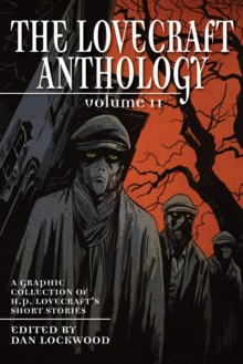 Lovecraft Anthology Vol II, Paperback Book