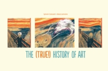 (True!) History of Art, Hardback Book