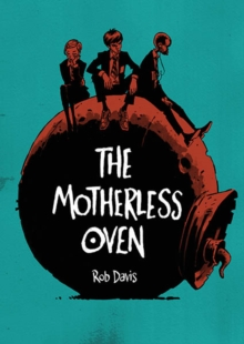 The Motherless Oven, Paperback Book