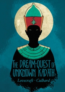 The Dream-Quest of Unknown Kadath, Paperback Book