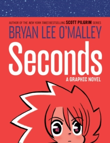 Seconds: A Graphic Novel, Hardback Book