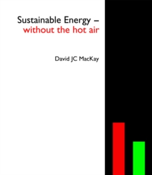 Sustainable Energy - without the hot air, Hardback Book