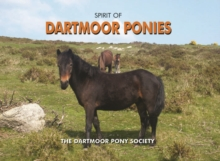 Spirit of Dartmoor Ponies, Hardback Book
