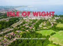Sky High Isle of Wight, Hardback Book